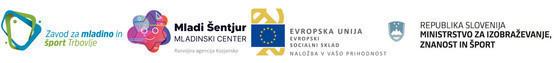 Logotipi: Evropski socialni sklad, Ministrstvo za izobraževanje, znanost in šport, ZMŠT in Mladi Šentjur